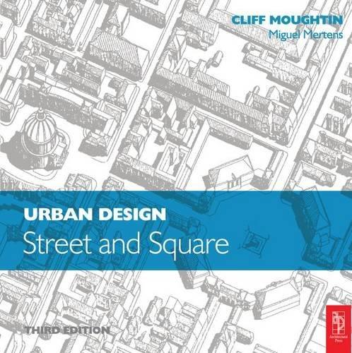 Urban Design: Street and Square