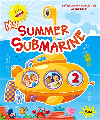 My summer submarine. Per la 2 classe elementare