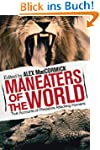 Man-Eaters of the World: True Account...