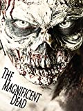 The Magnificent Dead [OV]