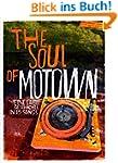The Soul of Motown: Eine Labelgeschic...