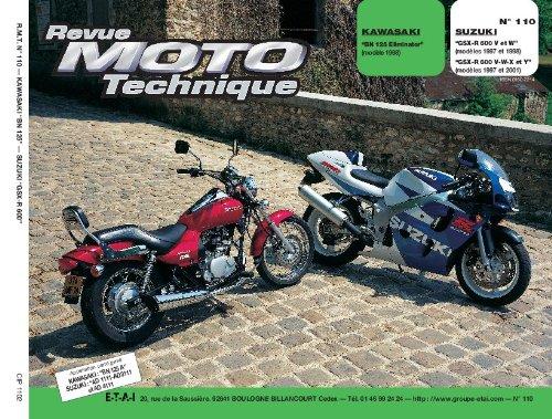 Revu Moto Technique, n°110 : Kawasaki «BN 125 Eliminator» (Modele 1998) – Suzuki «GSX-R 600 V et W», «GSX-R 600 V-W-X et Y» (Modeles 1997 et 2001)