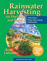 Rainwater Harvesting for Drylands and Beyond: Water-Harvesting Earthworks