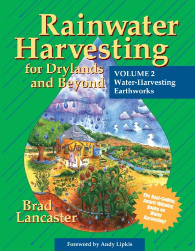 Rainwater Harvesting for Drylands and Beyond: Water Harvesting Earthworks: 2 por Brad Lancaster