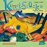 Kunst-Stücke für Kinder. Franz Marc - Die gelbe Kuh