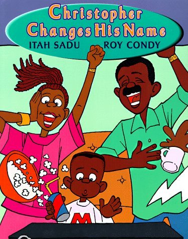 Christopher Changes His Name by Itah Sadu (1998-03-01)