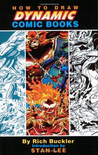 How to Draw Dynamic Comic Books par Rich Buckler