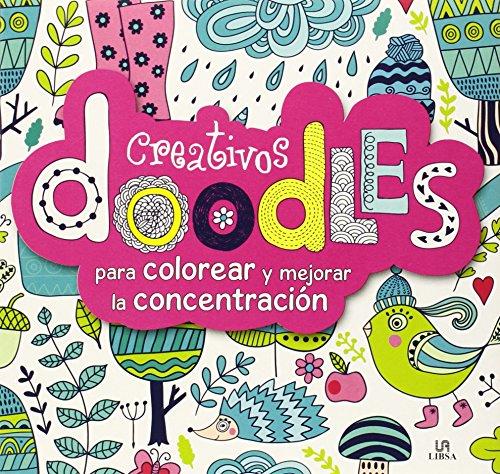 Creativos Doodles: Para Colorear y Mejorar la Concentración
