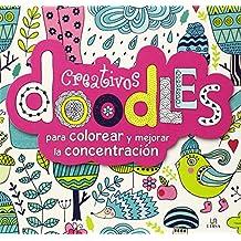 Creativos doodles para Colorear y Mejorar la Concentracion (Terapia Creativa)