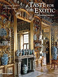 A Taste for the Exotic: Orientalist Interiors