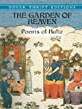 The Garden of Heaven: Poems of Hafiz (Dover Thrift Editions)