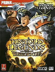 Untold Legends: Brotherhood of the Blade and The Warrior's Code (Prima Official Game Guide) by Brad Anthony (2006-03-28)
