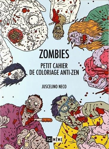 Zombies - Petit cahier de coloriage anti-zen