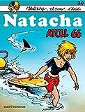 Telecharger Livres Natacha tome 20 Atoll 66 (PDF,EPUB,MOBI) gratuits en Francaise