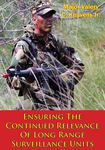 Ensuring The Continued Relevance Of Long Range Surveillance Units (English Edition) Surveillance Unit