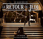 Le Retour du Jedi - Le Making of de J.w. Rinzler