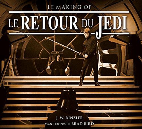 Le Retour du Jedi - Le Making of par J.w. Rinzler