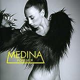 Songtexte von Medina - Forever