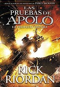 La profecía oscura par Rick Riordan