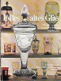 Edles altes Glas. Die Sammlung Heinrich Heine. Ausstellung 5. Juni bis 31. Okrober 1971.