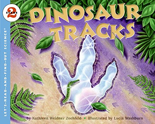 Dinosaur Tracks (Let's Read-and-find-out Science, Stage 2) por Kathleen Weidner Zoehfeld