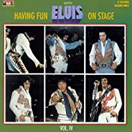 Having Fun with Elvis on Stage, Vol. IV