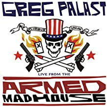 Live from the Armed Madhouse (AK Press Audio)