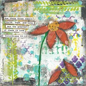 But the Greatest of these is love 1 Corinthians 13:13 by Cassandra Cushman Art Print Poster