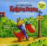 Der kleine Drache Kokosnuss kommt in die Schule von Siegner. Ingo (2011) Audio CD