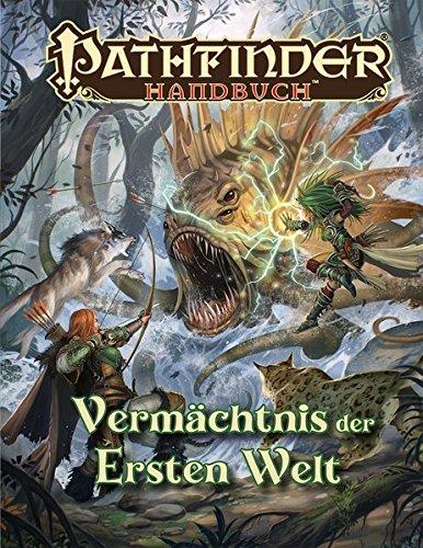 Vermächtnis der Ersten Welt: Pathfinder Handbuch (Pathfinder / Fantasy-Rollenspiel)