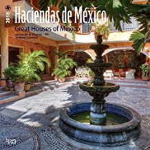 Haciendas de Mexico /Great Houses of Mexico 2018 Calendar