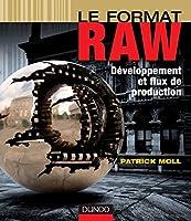 Raw est un format d'image créé par des dispositifs tels que les appareils photo numériques ou les scanners. Le Raw est caractérisé par le fait d'avoir subi un minimum de traitement informatique. C'est le format le plus utilisé par les photographes pr...