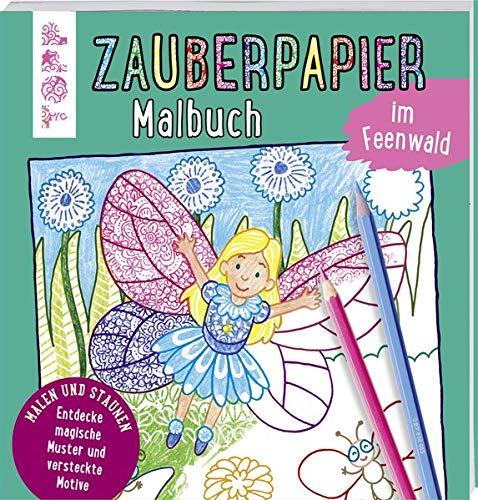 Zauberpapier Malbuch im Feenwald: Entdecke magische Muster und versteckte Motive (Winter Handwerk Kinder)