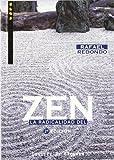 La Radicalidad Del Zen - Fresado