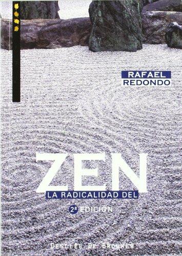 La Radicalidad Del Zen - Fresado (A los cuatro vientos) por Rafael Redondo Barba