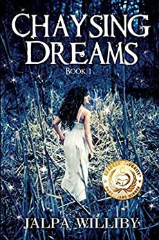 Chaysing Dreams (Chaysing Trilogy Book 1) by [Williby, Jalpa]