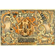 The Freddie Stories by Lynda Barry (2013-01-22)