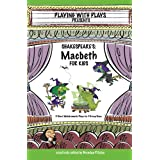 Shakespeare's Macbeth for Kids (English Edition)