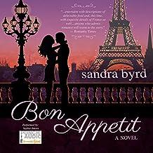 Bon Appetit: A Novel: French Twist, Book 2