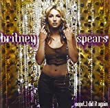 Songtexte von Britney Spears - Oops!…I Did It Again