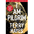 I Am Pilgrim: A Thriller (English Edition)