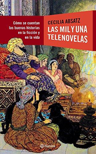 Las mil y una telenovelas por ABSATZ CECILIA