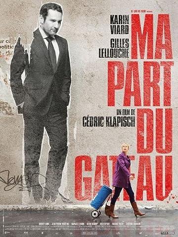 Ma Part Du Gateau - Ma Part Du Gateau - Gilles Lellouche