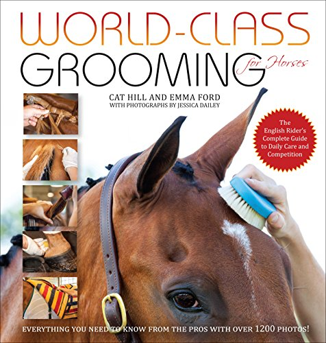World-Class Grooming for Horses por Emma Ford