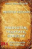 Predigten, Traktate, Sprüche (German Edition)