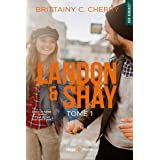 Landon & Shay - tome 1 (01)