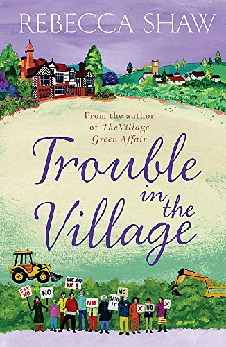 Trouble in the Village (TURNHAM MALPAS)