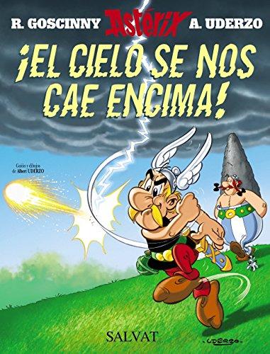 ¡El cielo se nos cae encima! (Castellano - A Partir De 10 Años - Astérix - La Colección Clásica) por Albert Uderzo