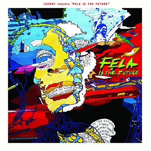 Fela is the future