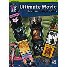 Ultimate Movie Instrumental Solos: Alto Sax, Level 2-3 + CD
